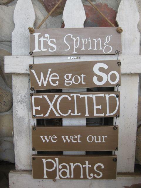 Itu0027s Spring Garden Signs