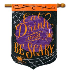 Be Scary Applique House Flag